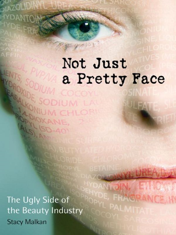 Not Just A Pretty Face By: Stacy Malkan