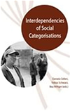 Interdependencies Of Social Categorisations