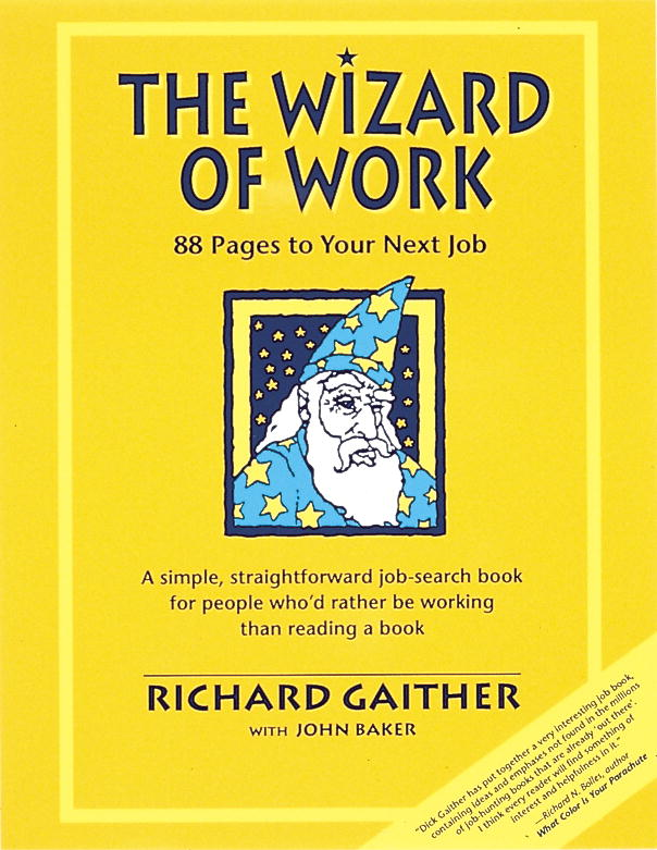 Wizard of Work By: Richard Gaither