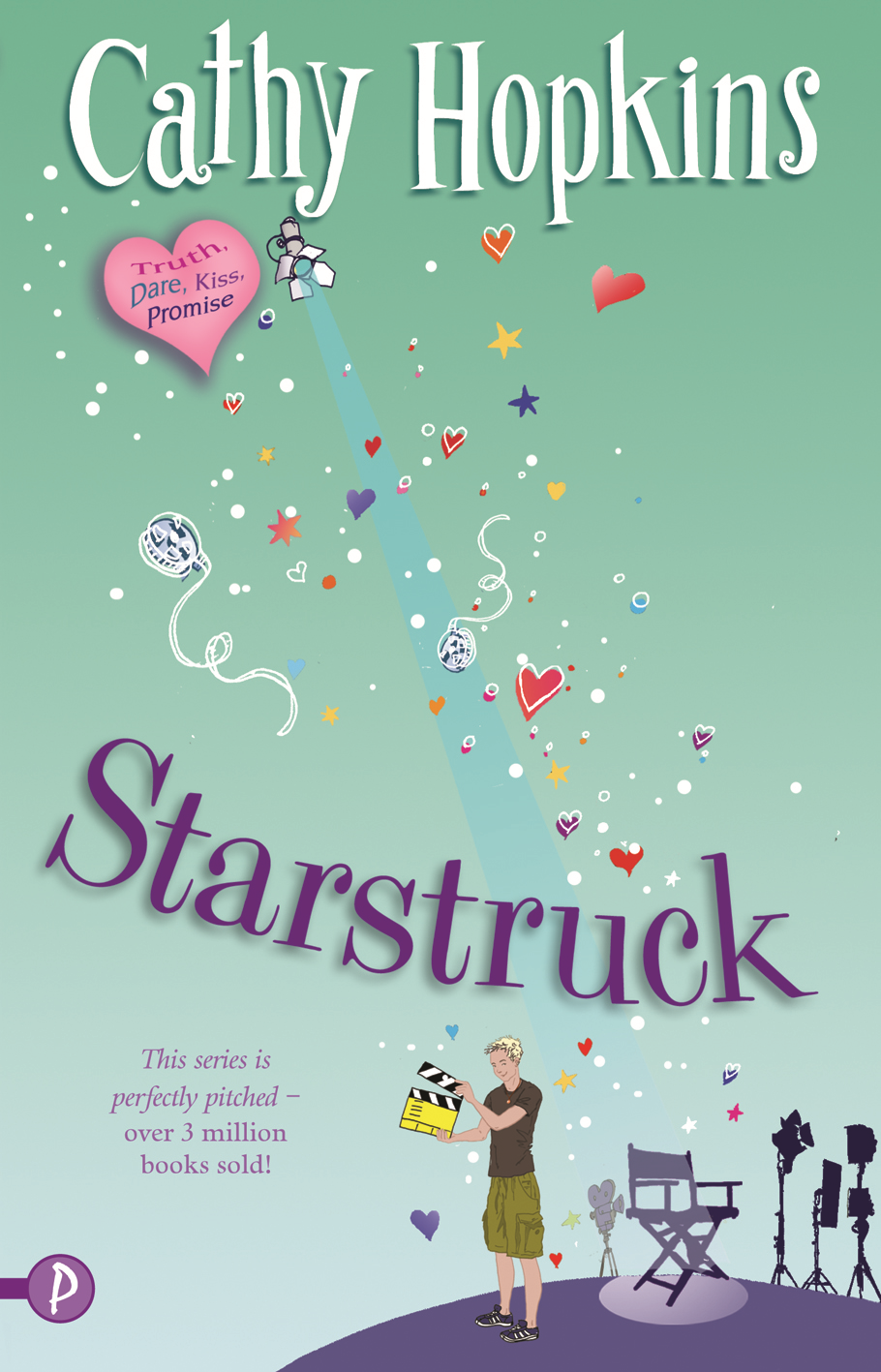 Truth, Dare, Kiss, Promise: Starstruck By: Cathy Hopkins