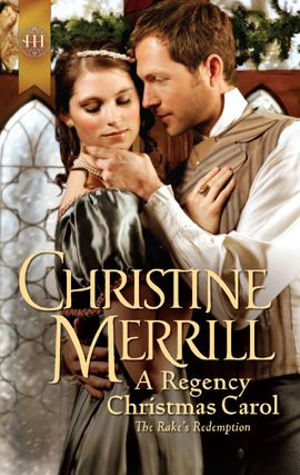 A Regency Christmas Carol By: Christine Merrill