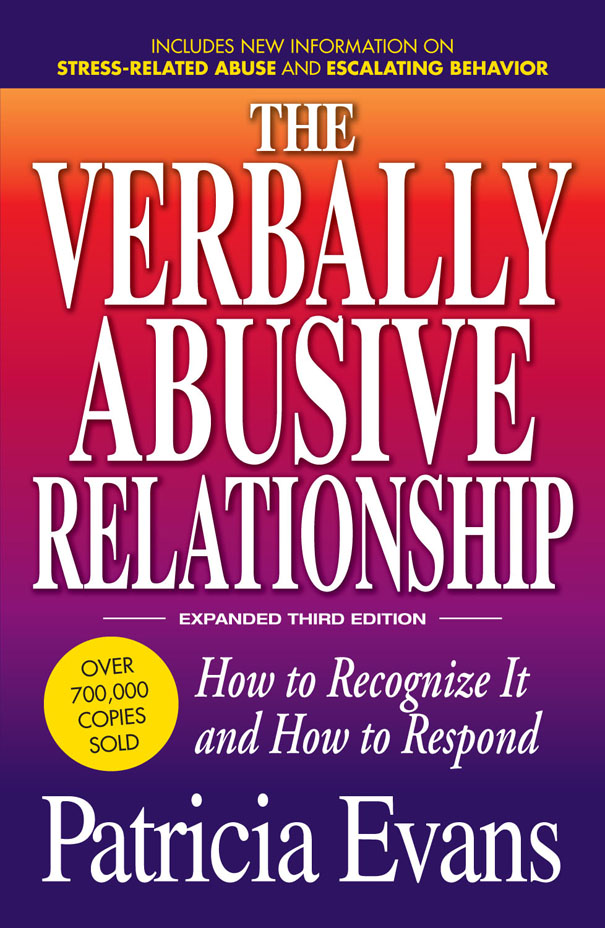 The Verbally Abusive Relationship How to recognize it and how to respond