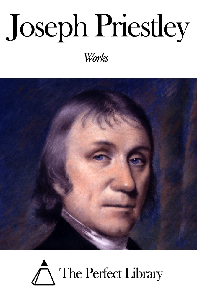 Works of Joseph Priestley