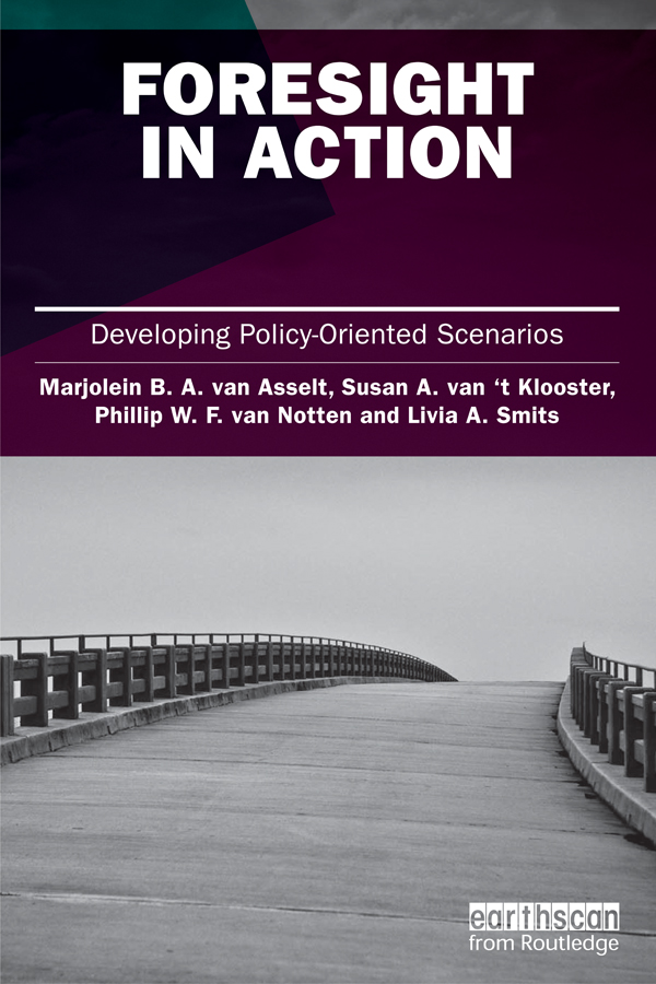 Foresight in Action Developing Policy-Oriented Scenarios
