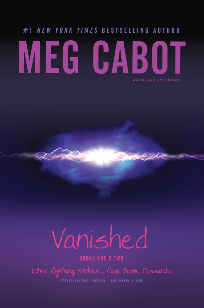 Vanished Books One & Two By: Meg Cabot