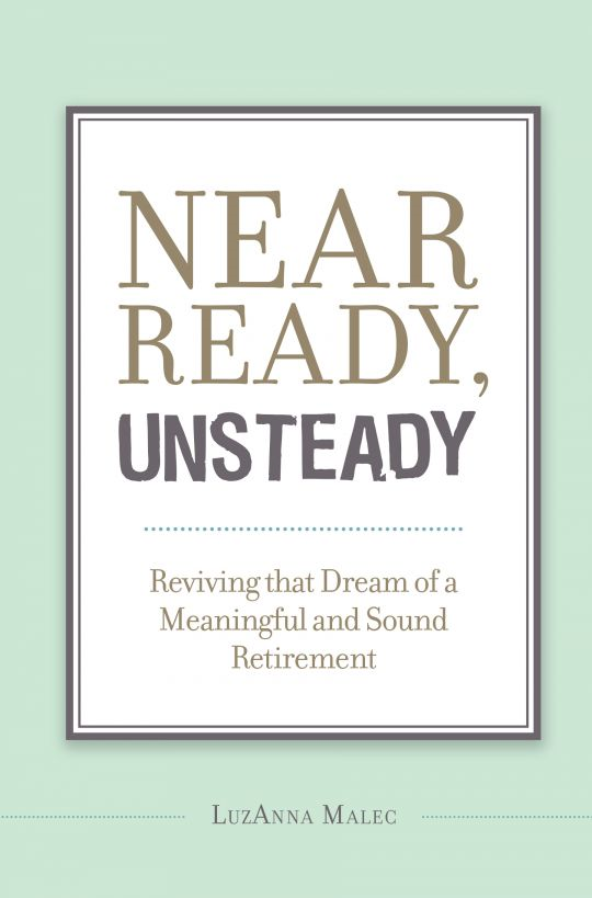 Near Ready, Unsteady By: LuzAnna Malec