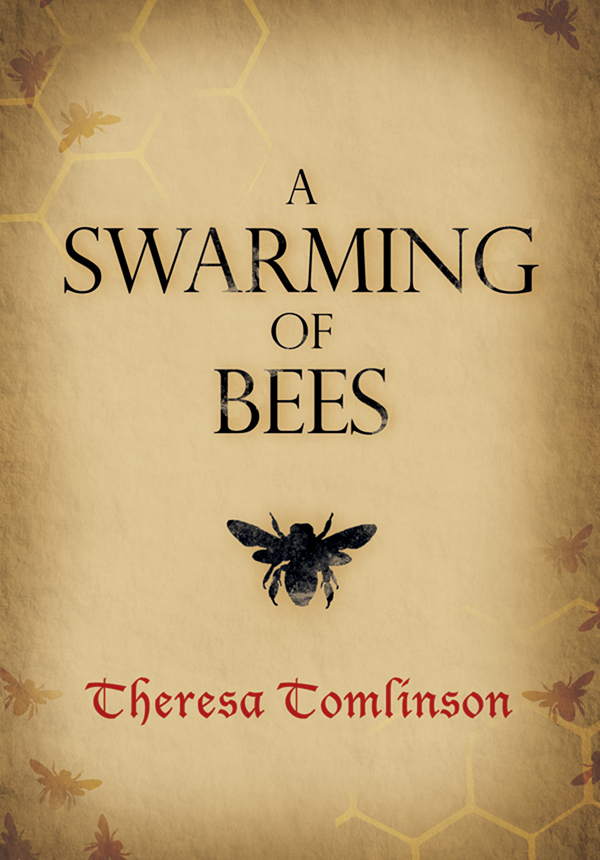 A Swarming of Bees By: Theresa Tomlinson
