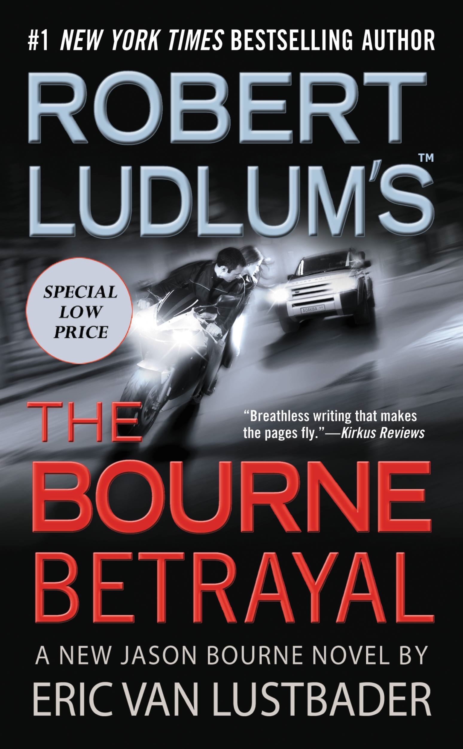 Robert Ludlum's (TM) The Bourne Betrayal By: Eric Van Lustbader