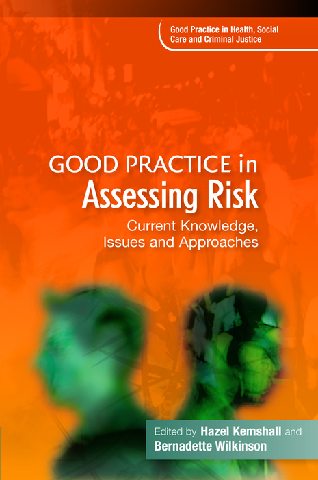 Good Practice in Assessing Risk
