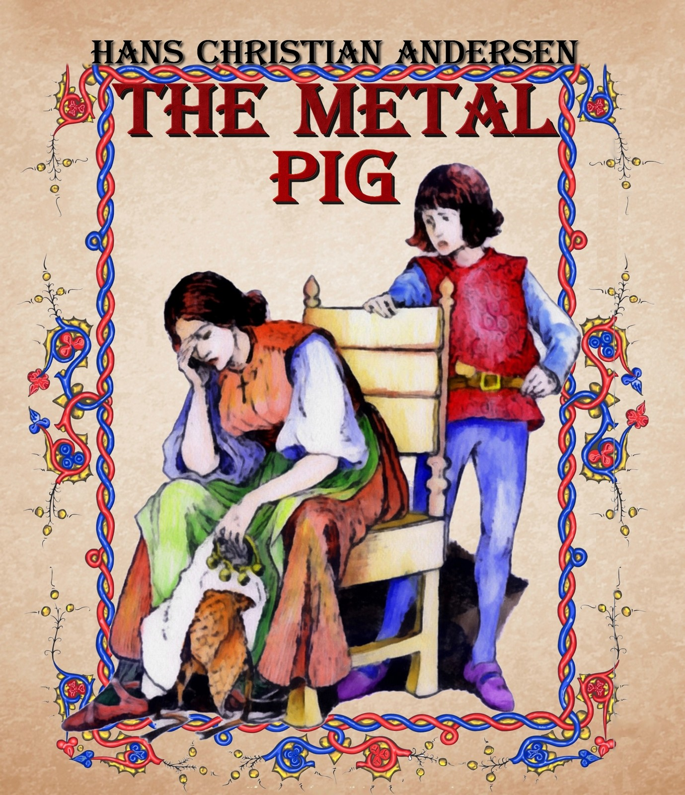 The Metal Pig By: Hans Christian Andersen, Daniel Coenn (illustrator)