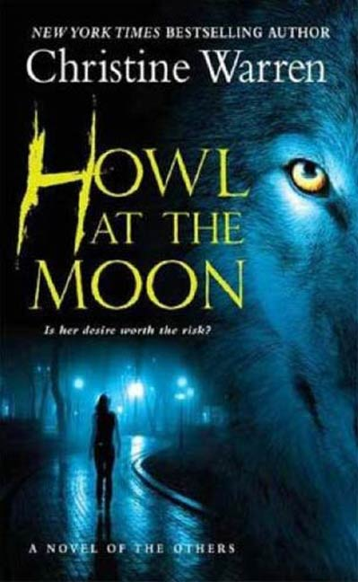 Howl at the Moon By: Christine Warren