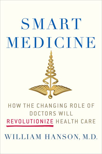 Smart Medicine By: William Hanson