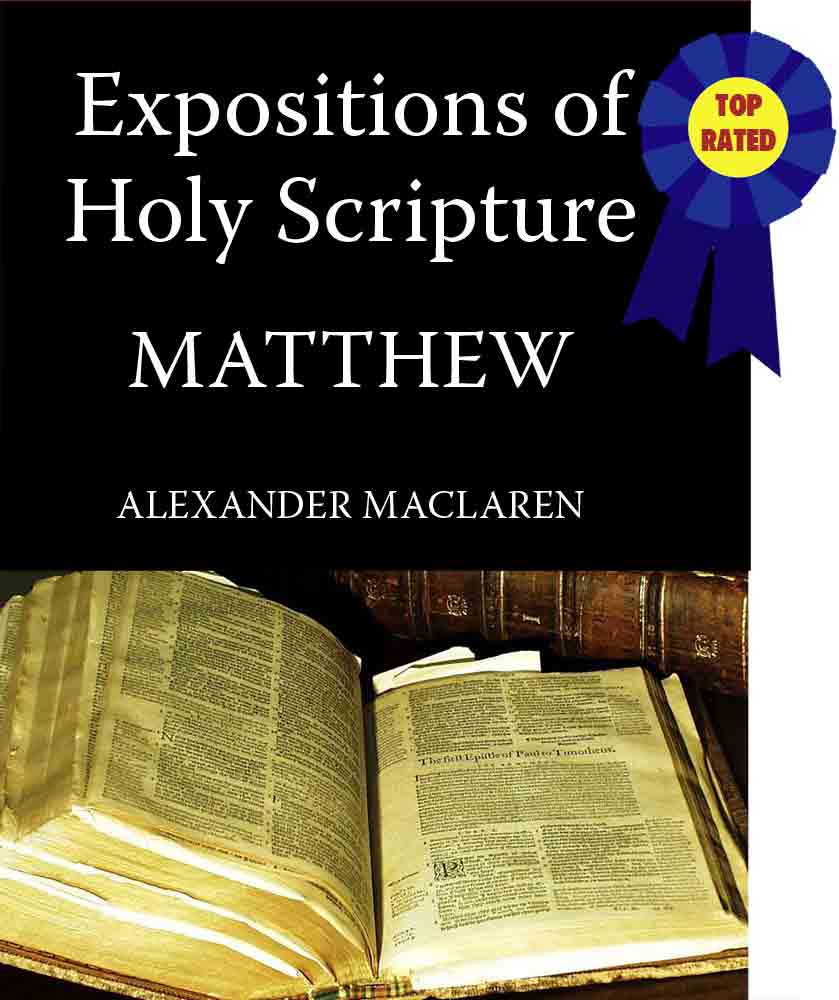 MacLaren's Expositions of Holy Scripture-The Book of Matthew