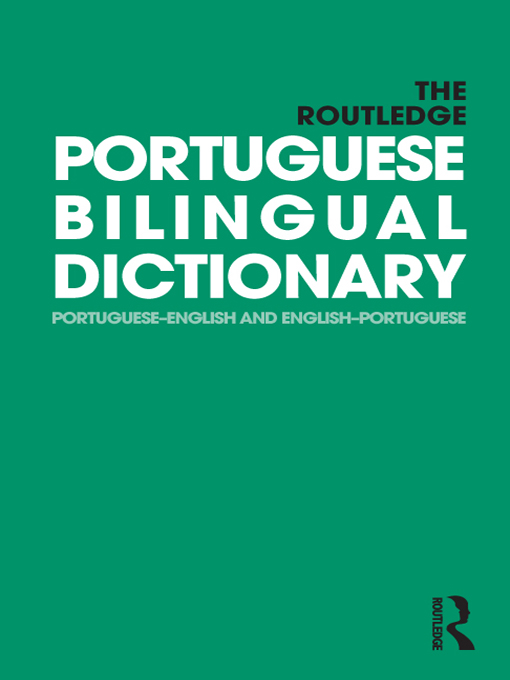The Routledge Portuguese Bilingual Dictionary By: Maria F. Allen