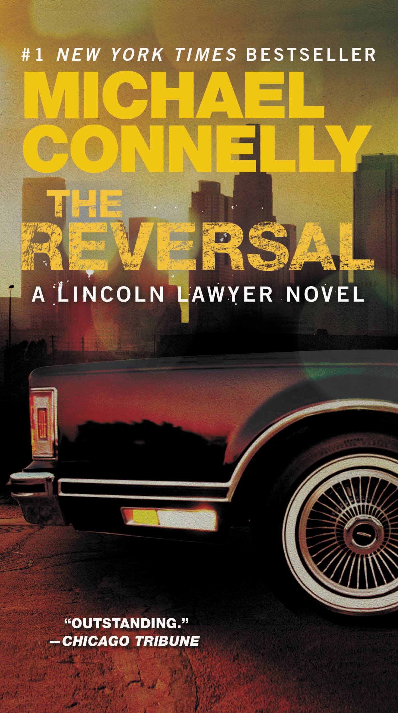 The Reversal By: Michael Connelly