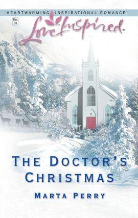 The Doctor's Christmas By: Marta Perry