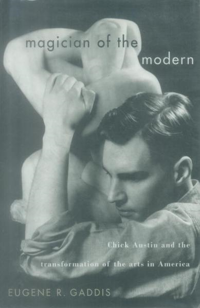 Magician of the Modern By: Eugene R. Gaddis