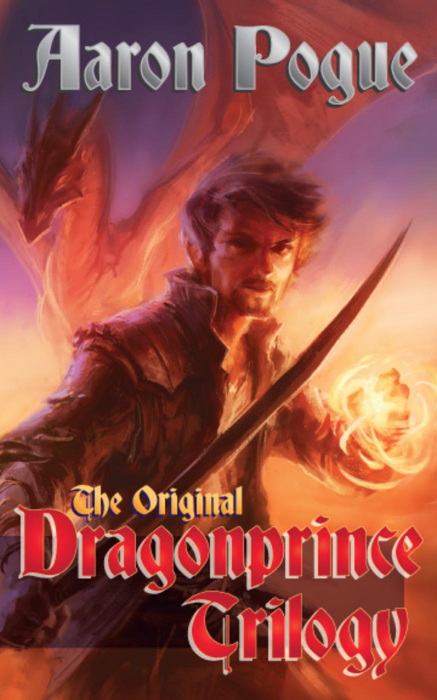 The Original Dragonprince Trilogy