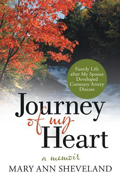 Journey of My Heart By: Mary Ann Sheveland