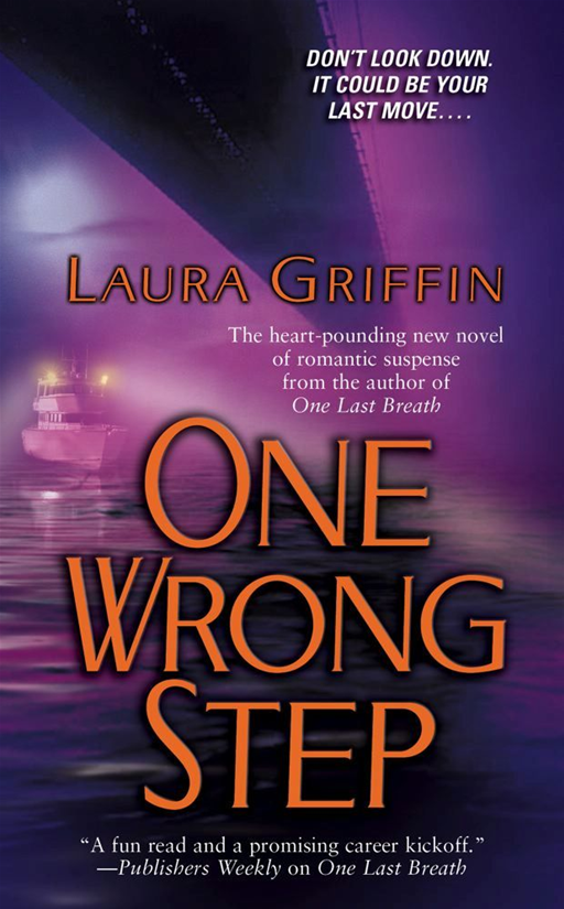 One Wrong Step By: Laura Griffin