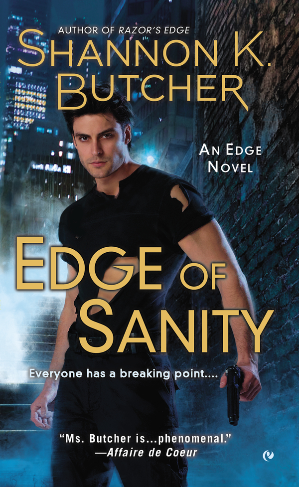 Edge of Sanity By: Shannon K. Butcher