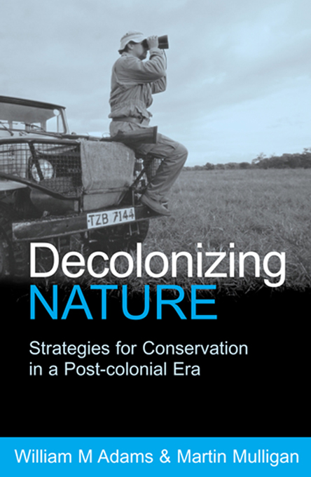 Decolonizing Nature Strategies for Conservation in a Post-colonial Era