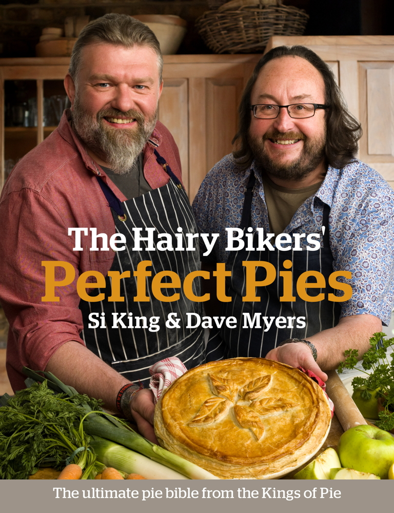 The Hairy Bikers' Perfect Pies The Ultimate Pie Bible from the Kings of Pies