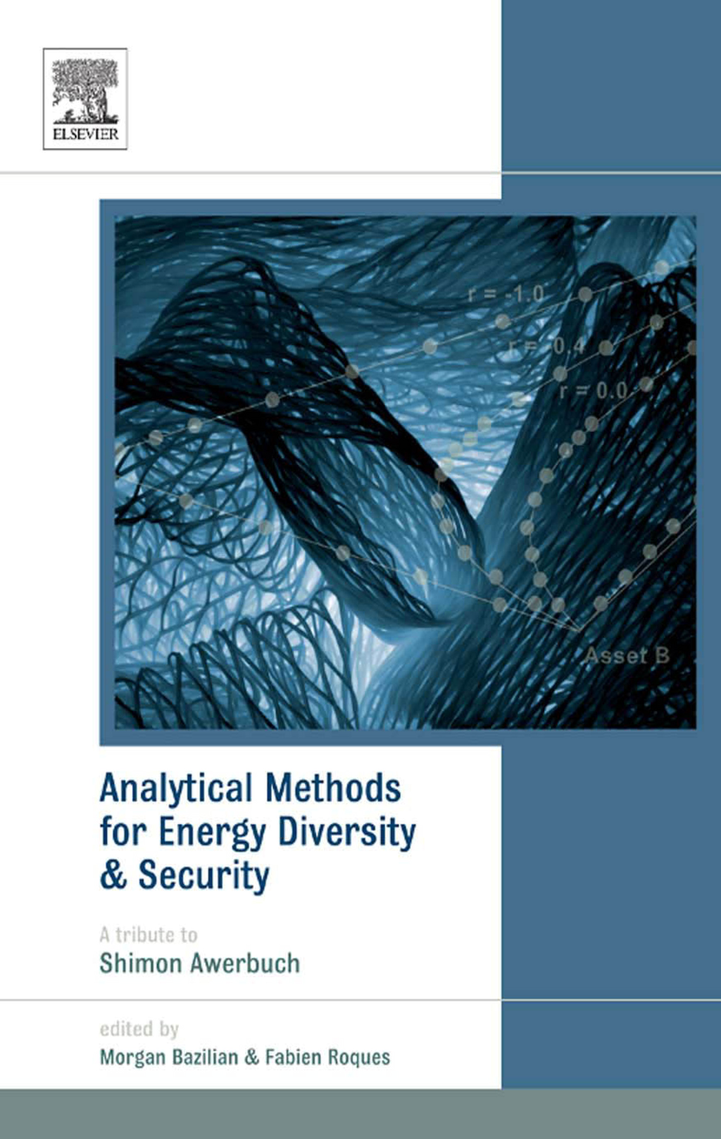 Analytical Methods for Energy Diversity and Security Portfolio Optimization in the Energy Sector: A Tribute to the work of Dr. Shimon Awerbuch
