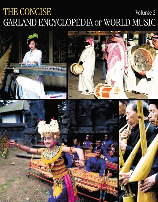 The Concise Garland Encyclopedia of World Music  Volume 2
