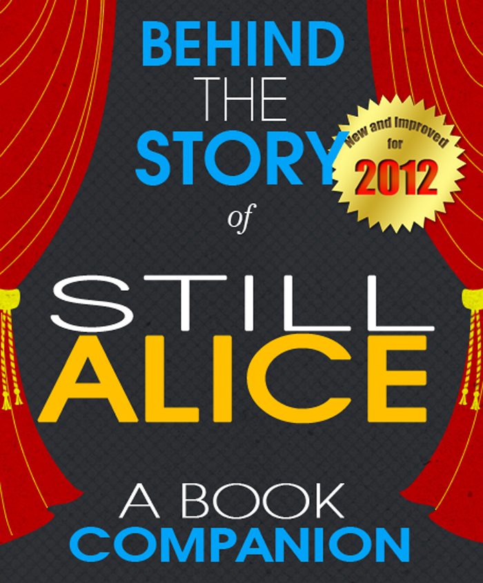 Still Alice: Behind the Story By: Sarah Reagan