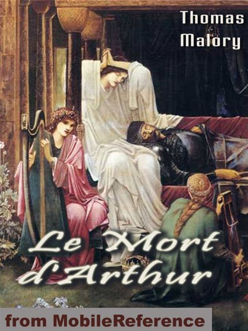 Le Mort D'Arthur / Le Morte Darthur (In Two Volumes)  (Mobi Classics)