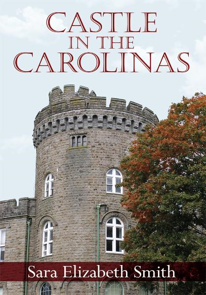 CASTLE IN THE CAROLINAS