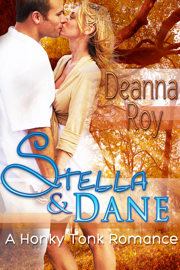 Stella and Dane: A Honky Tonk Romance