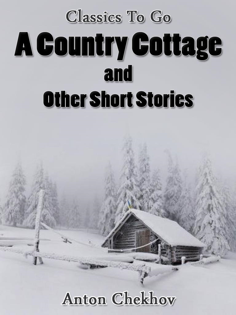 A Country Cottage and Short Stories Revised Edition of Original Version