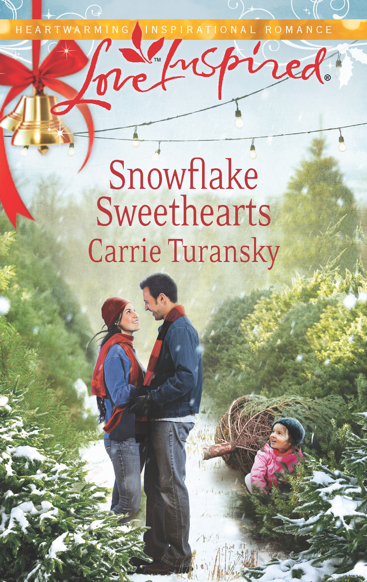 Snowflake Sweethearts By: Carrie Turansky