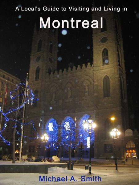 A Local's Guide to Visiting and Living in Montreal