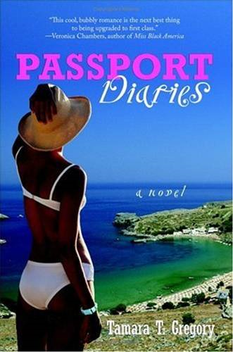 Passport Diaries By: Tamara Gregory