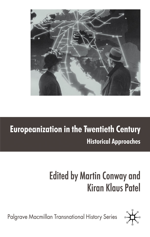 Europeanization in the Twentieth Century Historical Approaches