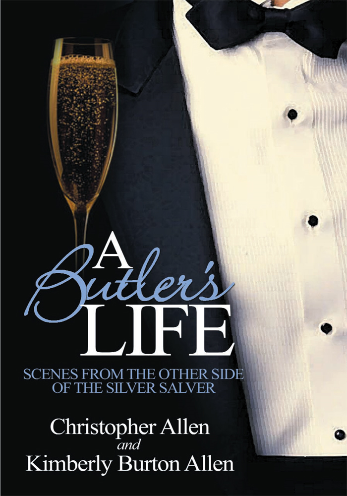 A Butler's Life By: Kimberly Allen