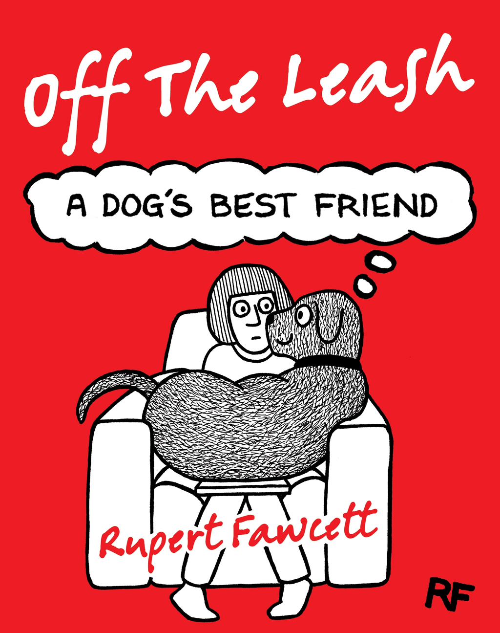Off The Leash: A Dog's Best Friend