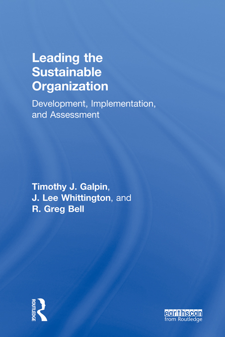 Leading the Sustainable Organization Development,  Implementation and Assessment