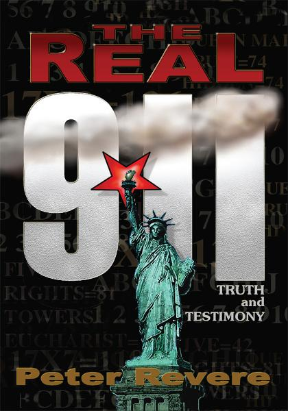 THE REAL 911 By: PETER REVERE