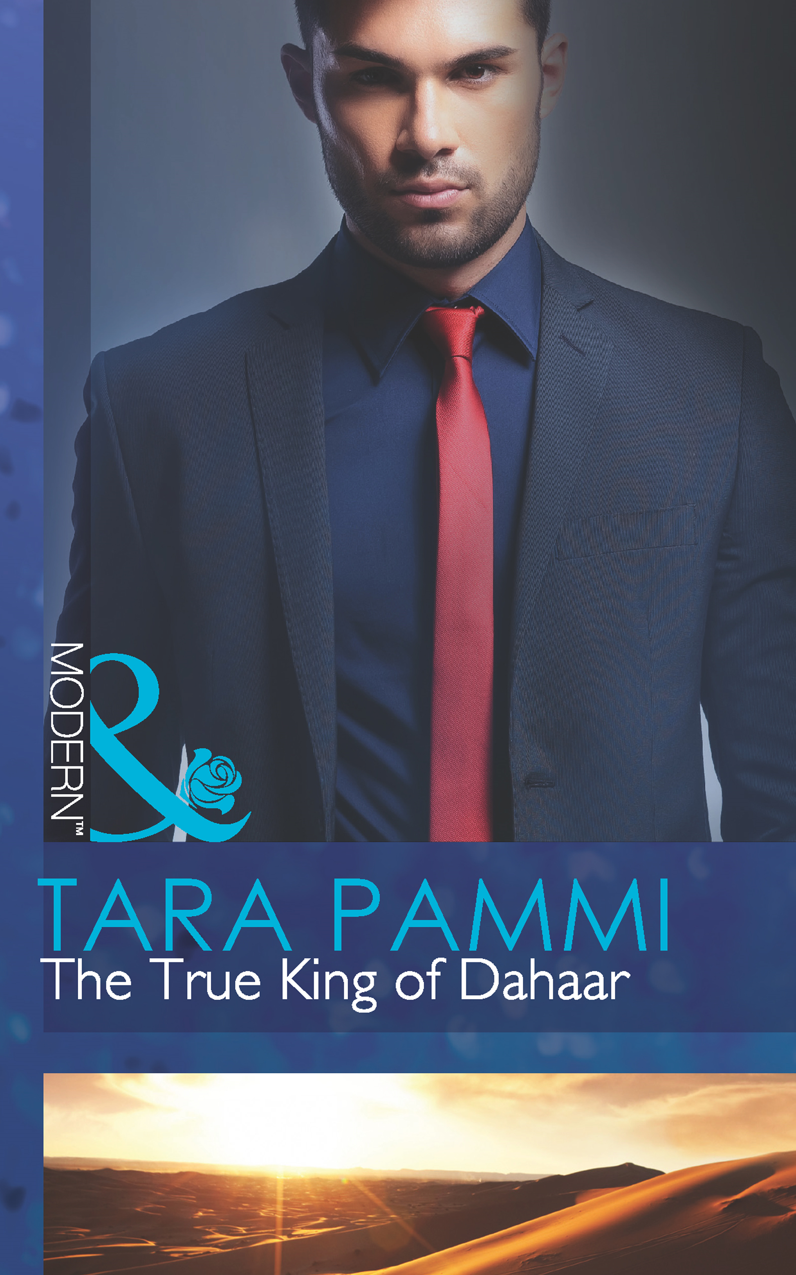 The True King of Dahaar (Mills & Boon Modern) (A Dynasty of Sand and Scandal - Book 2)