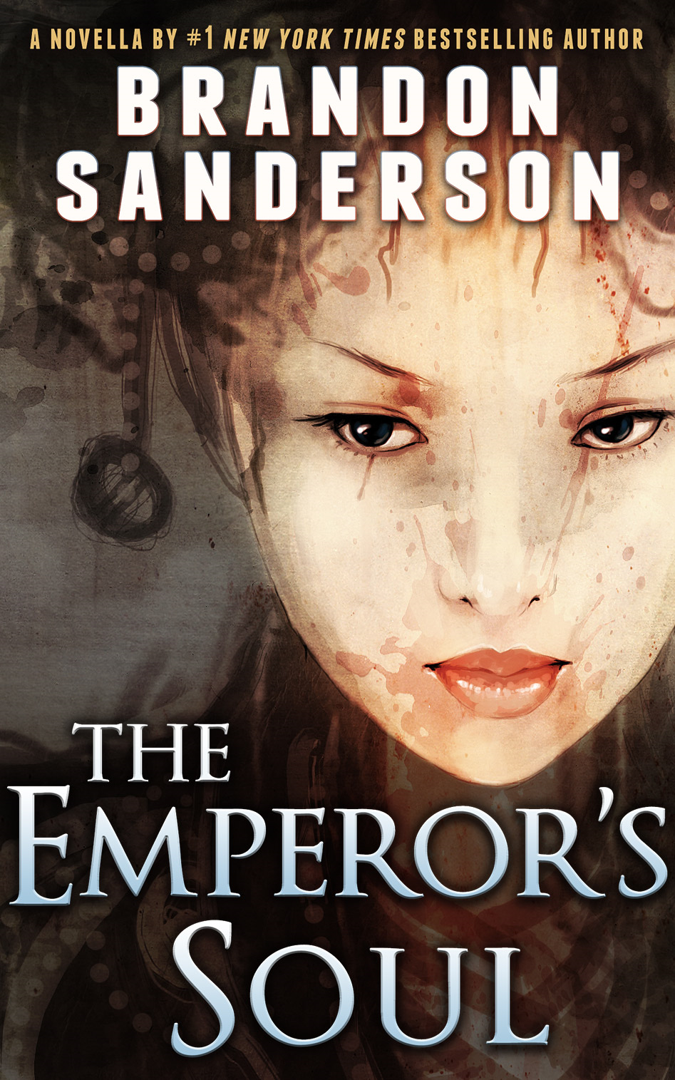 The Emperor's Soul By: Brandon Sanderson