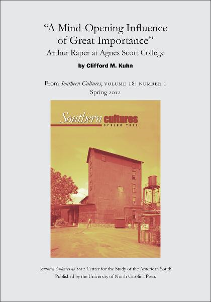 """A Mind-Opening Influence of Great Importance"": Arthur Raper at Agnes Scott College"