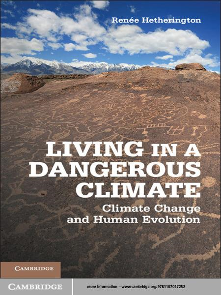 Living in a Dangerous Climate Climate Change and Human Evolution