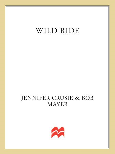 Wild Ride By: Bob Mayer,Jennifer Crusie