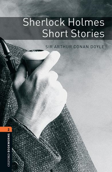 Sherlock Holmes Short Stories By: Sir Arthur Conan Doyle