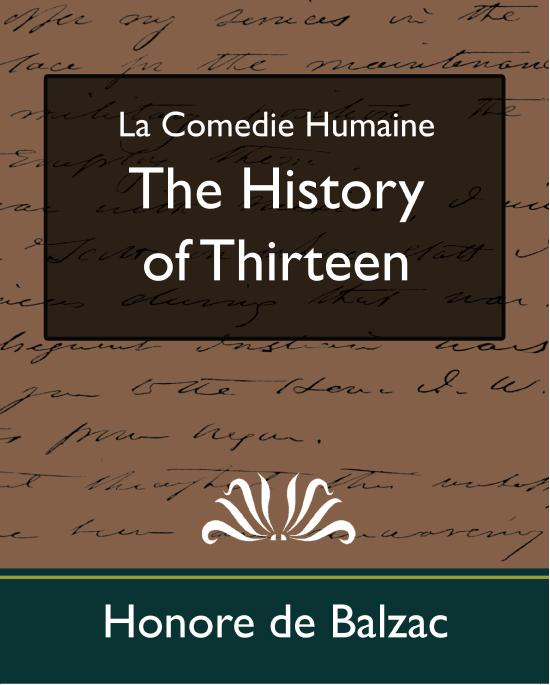 Honore de Balzac - The History of Thirteen (new edition)