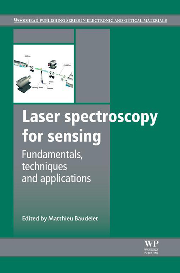 Laser Spectroscopy for Sensing Fundamentals,  Techniques and Applications